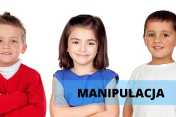 Manipulacja dzieckiem